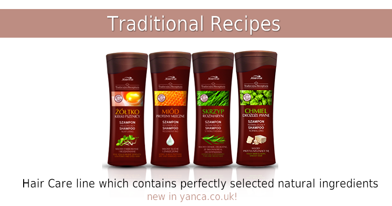 Joanna Traditional Recipes - NEW hair line in YANCA.CO.UK!